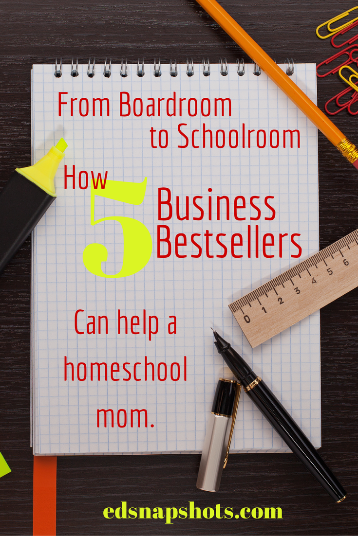 How Five Business Bestsellers Can Help a Homeschool Mom