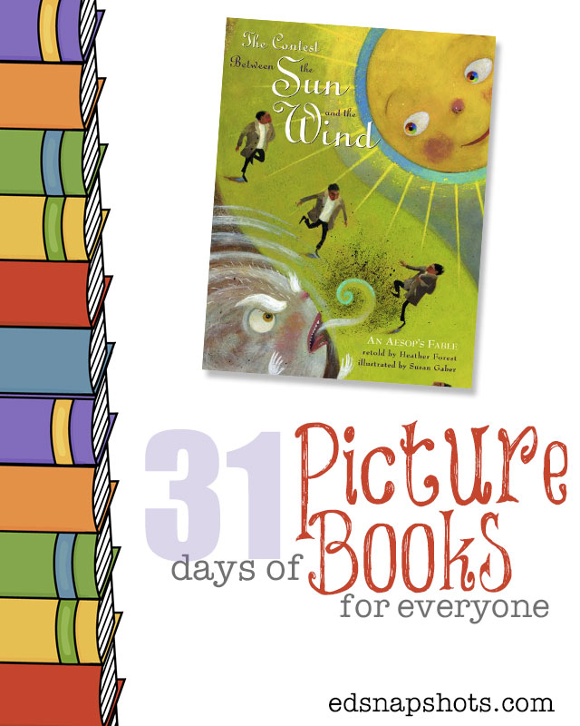 Kids Books 31 Days of Picture Books for Everyone Contest Between the Sun and the Wind
