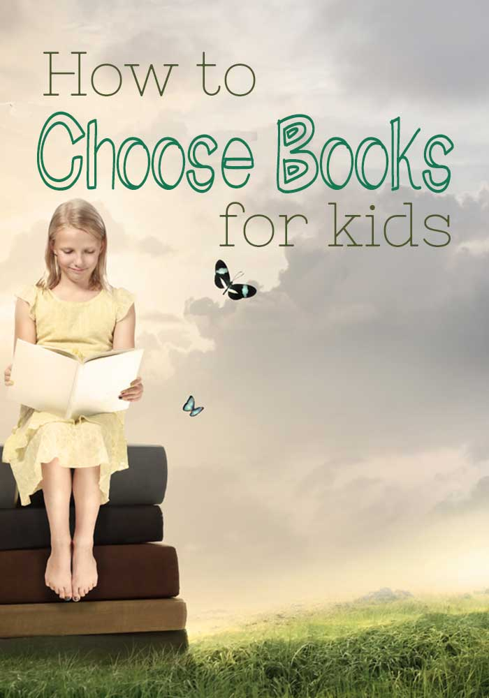 How to Choose Books for Kids