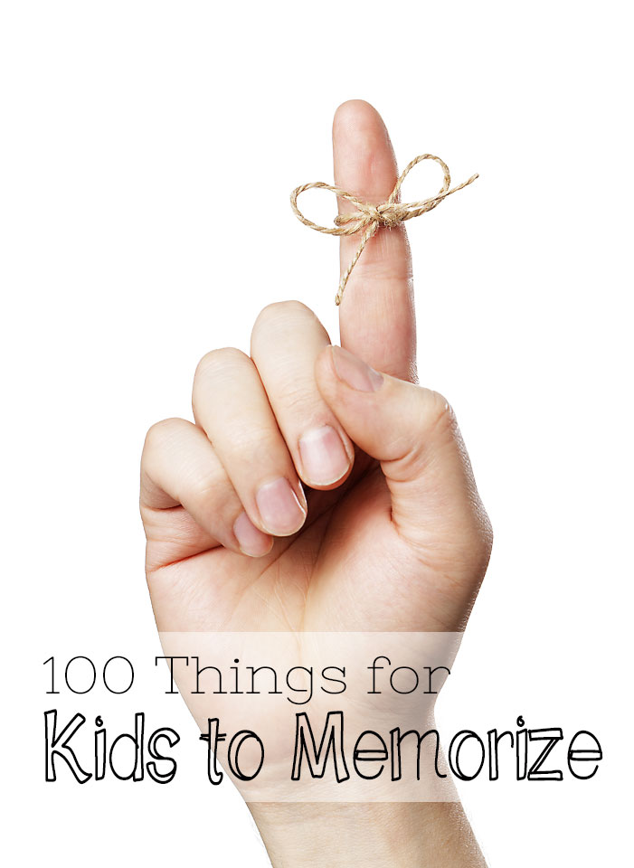 100 Things for Kids to Memorize: Memory work for Homeschool Pam Barnhill Homeschool Solutions