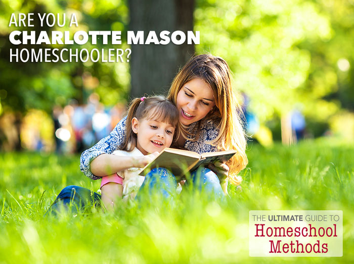 The Ultimate Guide to Homeschool Methods Pam Barnhill Homeschool Solutions Charlotte Mason