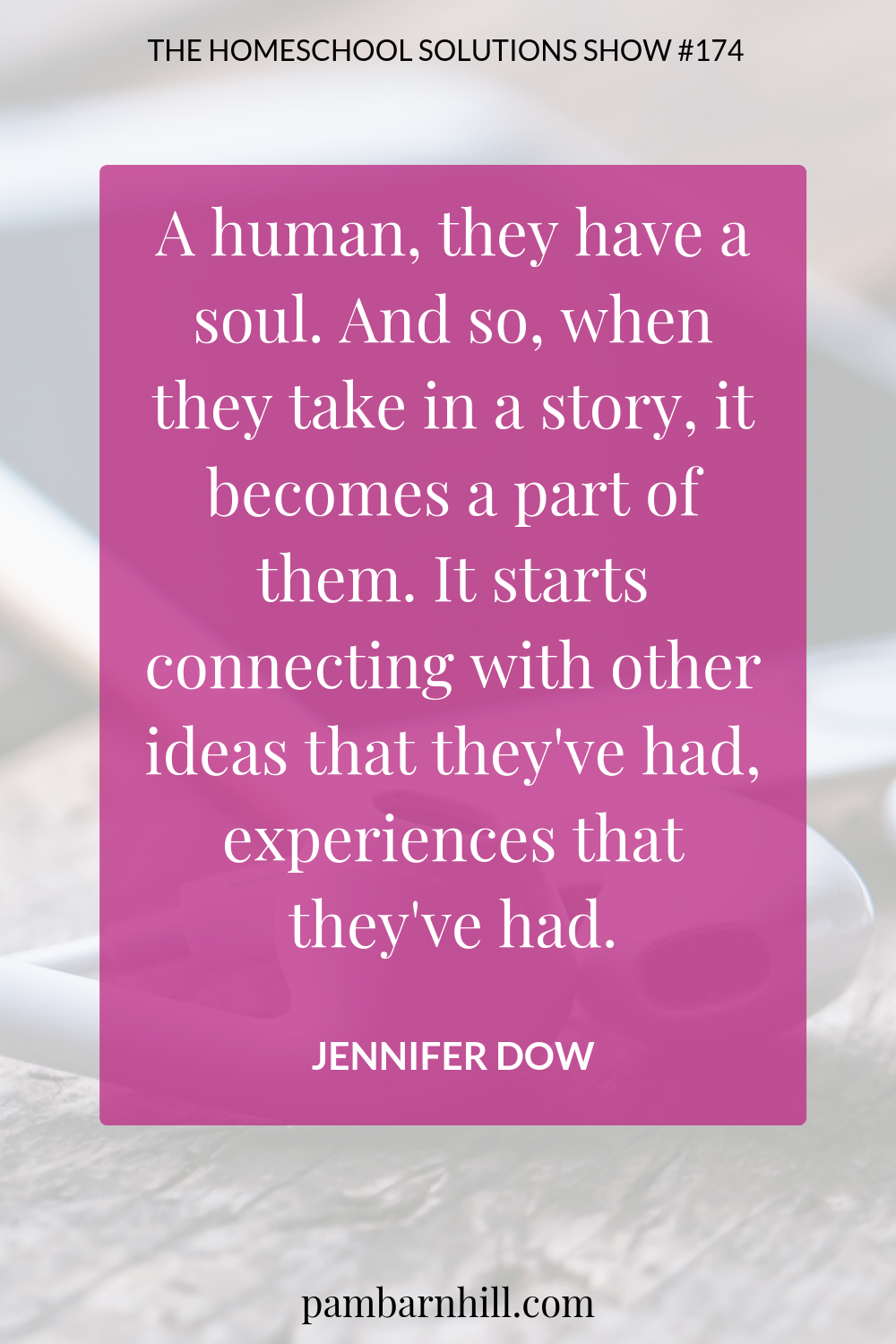 HS 174: The Other Classical Homeschooling with Jennifer Dow