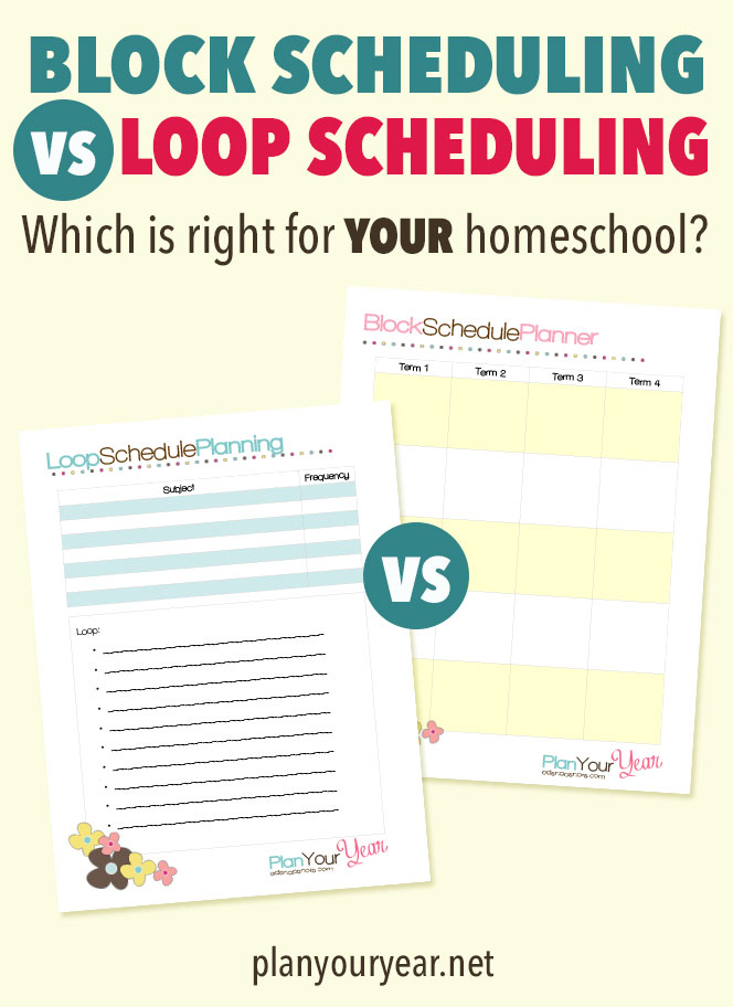 Block Scheduling Versus Loop Scheduling: Which One is Right For YOUR Homeschool? Pam Barnhill Homeschool Solutions
