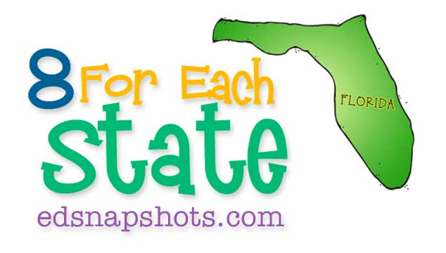 Eight for Each State Florida Us Geography Study Feature