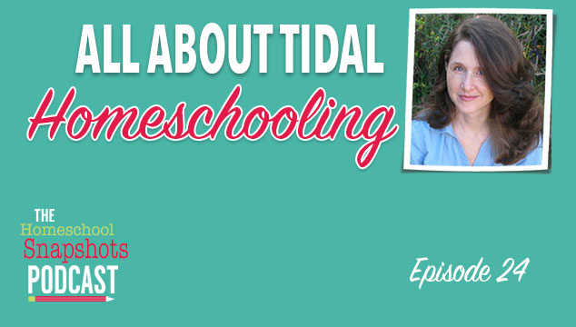 HSP 24 Melissa Wiley: All about Tidal Homeschooling Feature