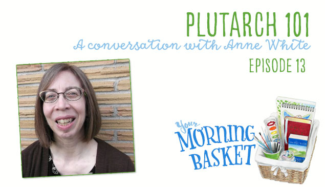 Plutarch 101: A Conversation with Anne White - Your Morning Basket Feature