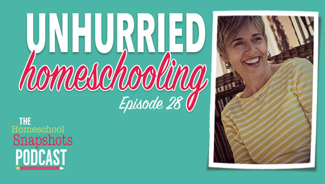 HSP 028 Durenda Wilson: Unhurried Homeschooling Feature