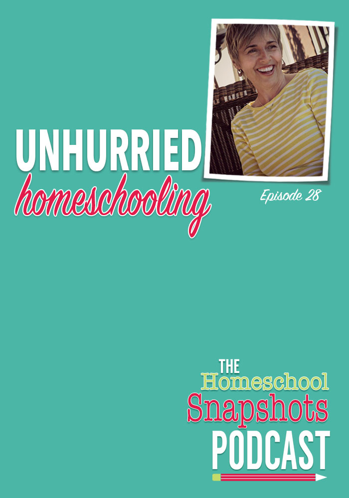 HSP 028 Durenda Wilson: Unhurried Homeschooling