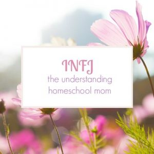 INFJ Type Homeschool Mom The Best Homeschool Planner for Your Personality Type Pam Barnhill Homeschool Solutions