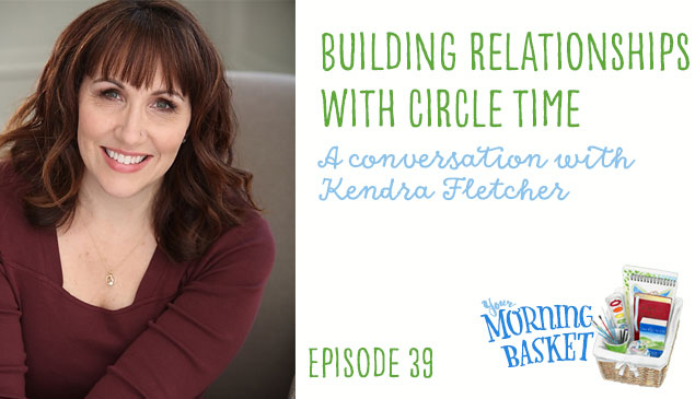 YMB #39 Building Relationships with Circle Time: Kendra Fletcher