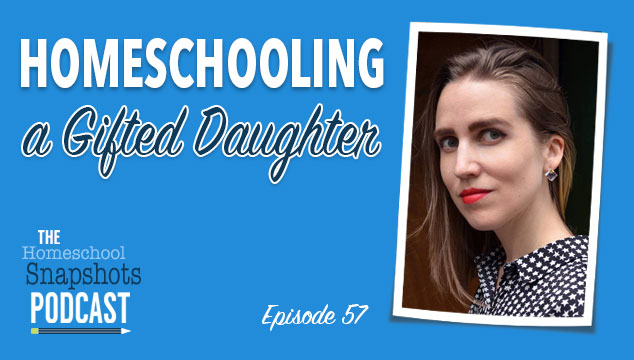 HSP 057 Gina Munsey: Homeschooling a Gifted Daughter