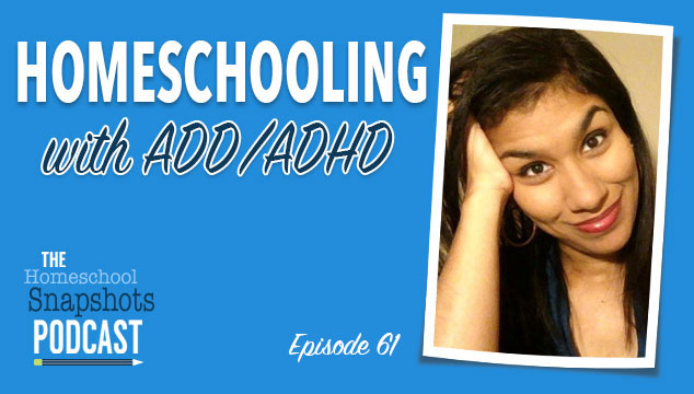 HSP 061 Selena Robinson: Homeschooling with ADD/ADHD