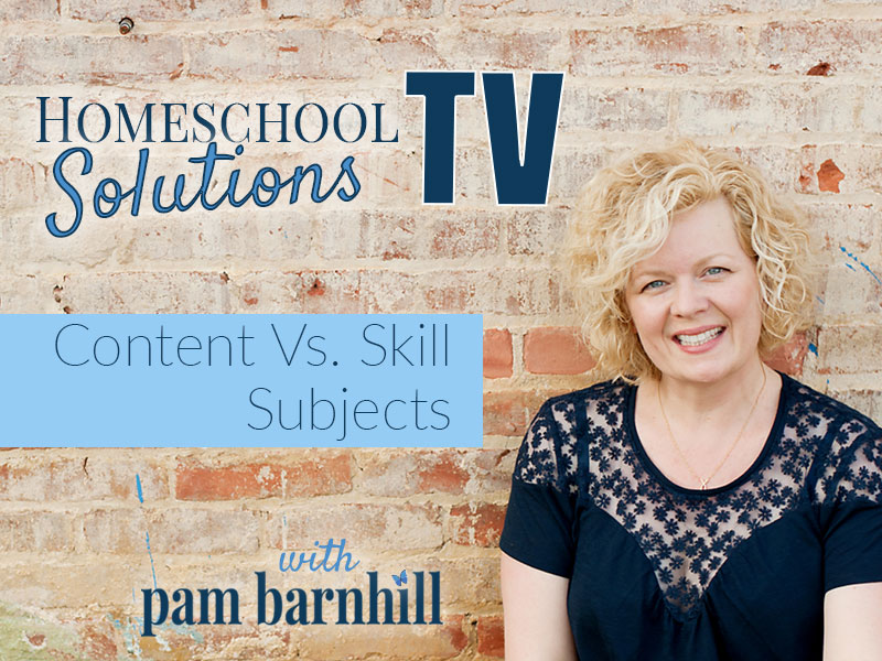 HSTV Summer Planning Series: Content Vs. Skill Subjects
