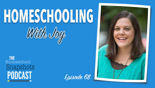 HSP 068 Misty Bailey: Homeschooling with Joy