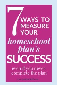 How to measure the success of your homeschool plan